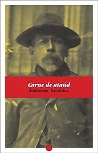 Carne de ataúd par Bernardo Esquinca