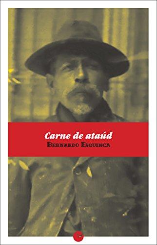 Carne de ataúd por Bernardo Esquinca