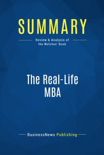 Summary: The Real-Life MBA: Review and Analysis of the Welches' Book