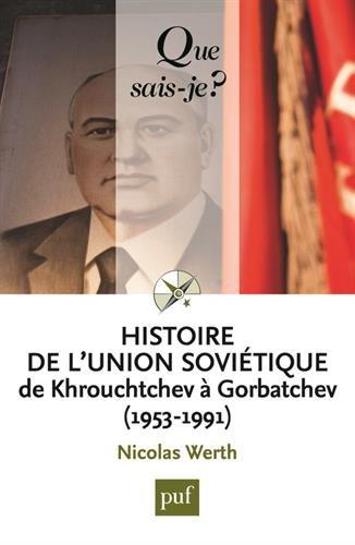 Histoire de l'Union soviétique de Khrouchtchev à Gorbatchev