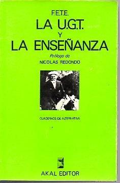 LA U.G.T. Y LA ENSEÑANZA. RESOLUCION DEL CONGRESO DE CADIZ, MAYO DE 1976.