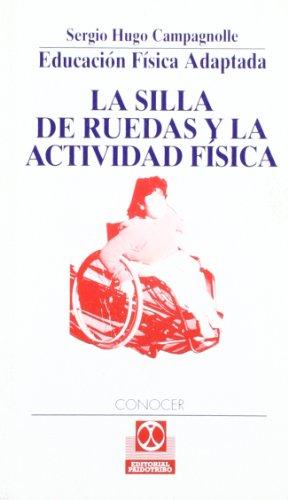 Descargar Libro La silla de ruedas y la actividad fisica de Unknown