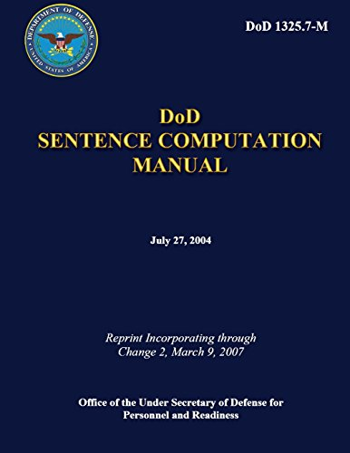 Sentence Computation Manual por U.S. Department Of Defense