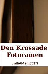 Den Krossade Fotoramen by Claudio Ruggeri (2015-01-27)