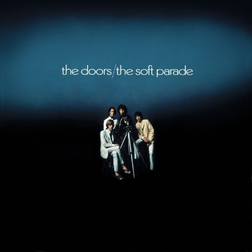 The Soft Parade by The Doors (2013-06-11)