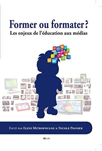 Former Ou Formater : Les enjeux de l'éducation aux médias