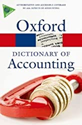 A Dictionary of Accounting (Oxford Paperback Reference) by Law. Jonathan ( 2010 ) Paperback