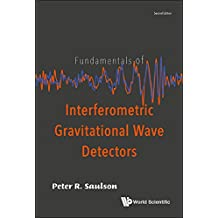 Fundamentals of Interferometric Gravitational Wave Detectors