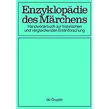 Enzyklopädie des Märchens [7-15]: Handwörterbuch zur historischen und vergleichenden Erzählforschung