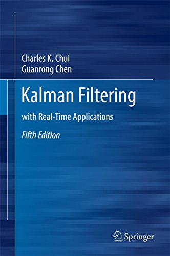 Kalman Filtering: with Real-Time Applications (English Edition) por Charles K. Chui