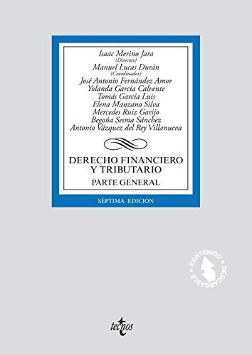 Derecho financiero y tributario: Parte general. (Derecho - Biblioteca Universitaria De Editorial Tecnos)