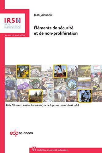 Eléments de sécurité et de non-prolifération par Jean Jalouneix