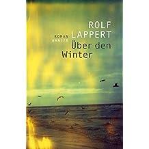 Über den Winter: Roman