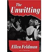 [(The Unwitting)] [ By (author) Ellen Feldman ] [May, 2014]