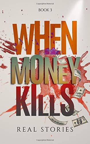 When Money Kills: Book 3