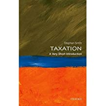[(Taxation: A Very Short Introduction)] [Author: Stephen Smith] published on (April, 2015)