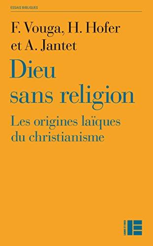 Dieu sans religion par François Vouga
