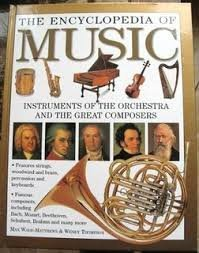 The Encyclopedia of Music the Encyclopedia of Music Instruments of the Orchestra and the Great Composers by Max Wade-Matthews & Wendy Thompson (2008-08-01)