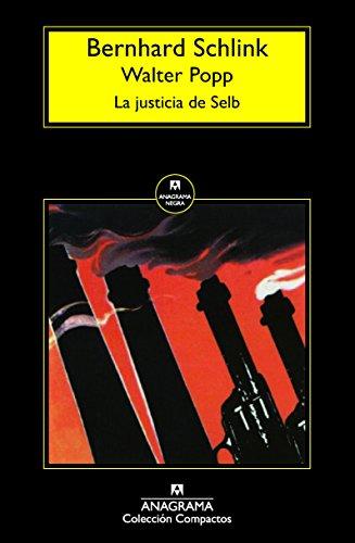 La Justicia De Selb (Compactos) por Bernhard Schlink
