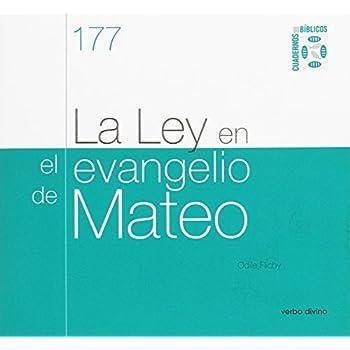 La Ley en el evangelio de Mateo: Cuaderno Bíblico 177
