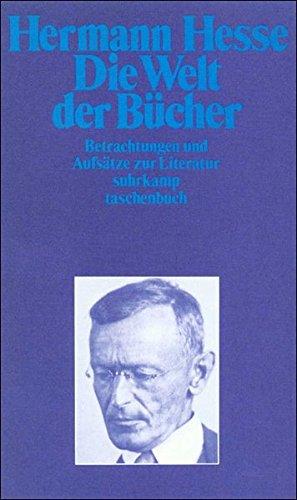 Die Welt der Bücher: Betrachtungen und Aufsätze zur Literatur (suhrkamp taschenbuch)