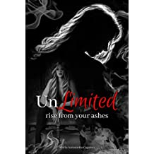 UnLimited: rise from your ashes (Vol. 2)