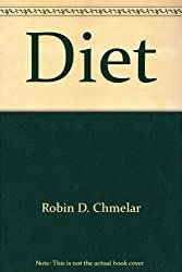 Diet: A Complete Guide to Nutrition and Weight Control (Dancing at Your Peak)