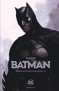 vignette de 'Batman (Dargaud) n° 1<br /> The dark prince charming 1/2 (Enrico Marini)'