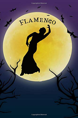 Flamenco Dance Notebook Training Log: Cool Spooky Halloween Theme Blank Lined Student Exercise Composition Book/Diary/Journal For Flamenco Dancers, Teachers, Fans, 6x9, 130 Pages (Halloween Edition) por Clementine Arches Books