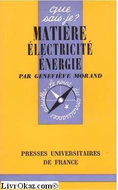 Matière, électricité, énergie