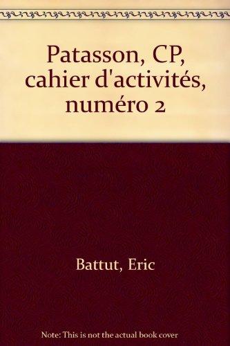 Patasson, CP, cahier d'activités, numéro 2