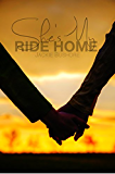 She's My Ride Home (English Edition)