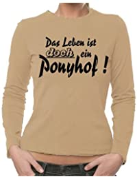 """""""Das Leben ist DOCH ein Ponyhof"""" ('So life IS a bed of roses!') Women's Long-Sleeved T-Shirt XS - XL Various Colours"""