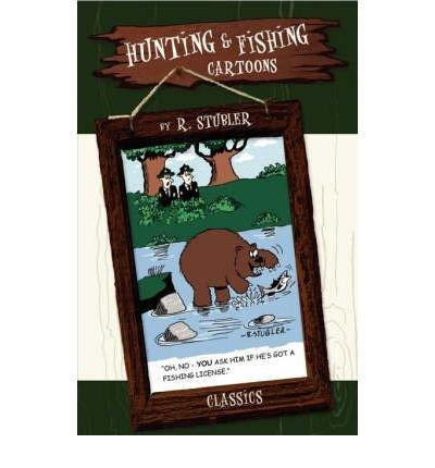Hunting & Fishing Cartoons - Classics (Paperback) - Common