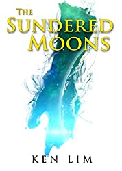 The Sundered Moons (The Moons of Rhialu Book 3)