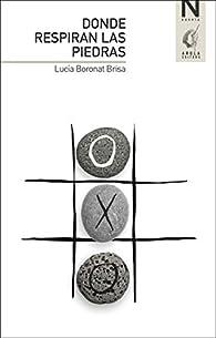 Donde respiran las piedras par  Lucía Boronat Brisa