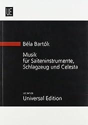 Musik Für Saiteninstrumente, Schlagzeug Und Celesta: Für Saiteninstrumente, Schlagzeug Und Celesta. Studienpartitur