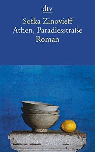 Preisvergleich Produktbild Athen, Paradiesstraße: Roman