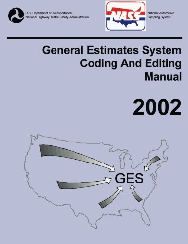 GES Coding and Editing Manual-2002 por U.S. Department of Transportation National Highway Traffic Safety Administration