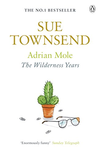 Adrian Mole: The Wilderness Years (English Edition) -