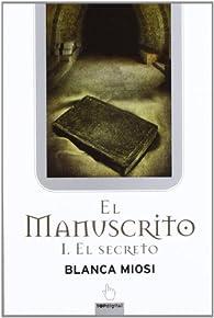El manuscrito par Blanca Miosi
