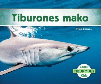 Tiburones mako (Tiburones / Sharks) por Nico Barnes