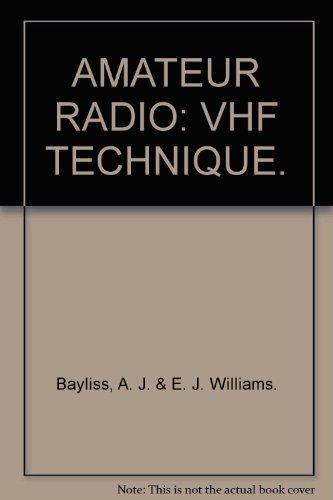 Amateur Radio VHF Technique