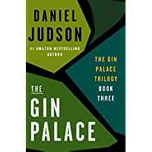 The Gin Palace (The Gin Palace Trilogy Book 3) (English Edition)