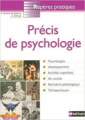 Prcis de psychologie de Franoise Askevis-Leherpeux ,Clarisse Baruch ,Annick Cartron ( 6 janvier 2005 )
