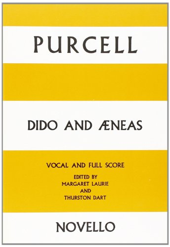 Henry Purcell: Dido And Aeneas - Vocal Score por Henry Purcell