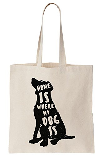 White Canvas Tote Bag (Home Is Where My Dog Is Canvas Tote Bag)
