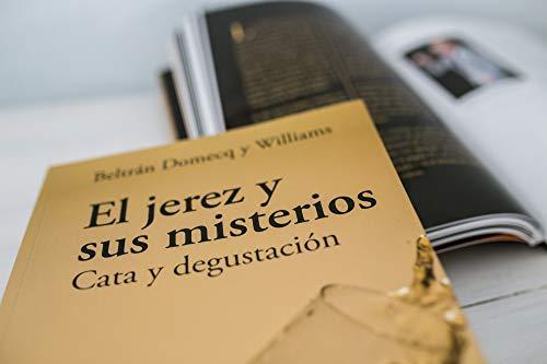 Con El Jerez y sus misterios, Beltrán Domecq y Williams ha logrado un libro excepcional para los amantes del vino de Jerez. Nuestro vino es el resultado de la tradición y el conocimiento que se han ido transmitiendo a través de milenios, sumado a las...