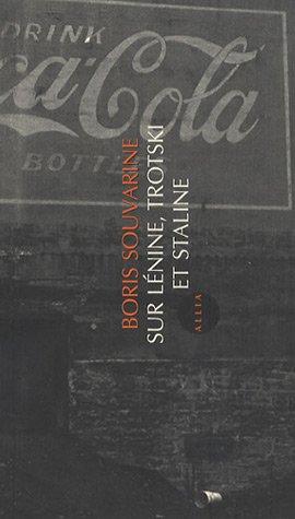 Sur Lénine, Trotski et Staline