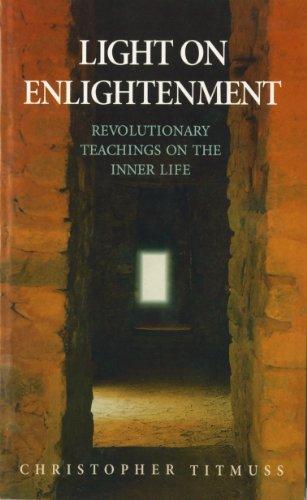Light On Enlightenment por Christopher Titmuss